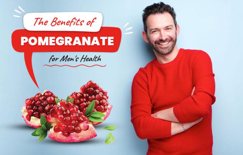 Pomegranate, Pomegranate for Men, Benefits of Pomegranate for Men, male enhancement